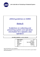170626 – JARUS Guidelines on SORA – Annex A – Guidelines on Collecting and Presenting System and Operation Information for a Specific UAS Operation – v1.0